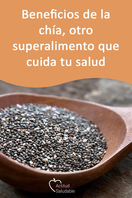 Beneficios De La Chía Otro Superalimento Que Cuida Tu Salud Beneficios De La Chia Superalimentos Y Recetas De Comida