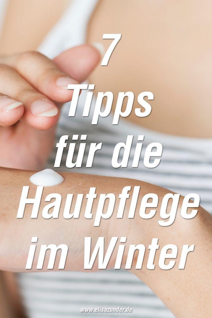 7 Tipps für die Hautpflege im Winter