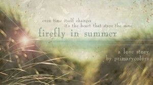 Firefly In Summer Chapter 1 A Twilight Fanfic Fanfiction Fan Fiction Stories Summer Twilight Fans