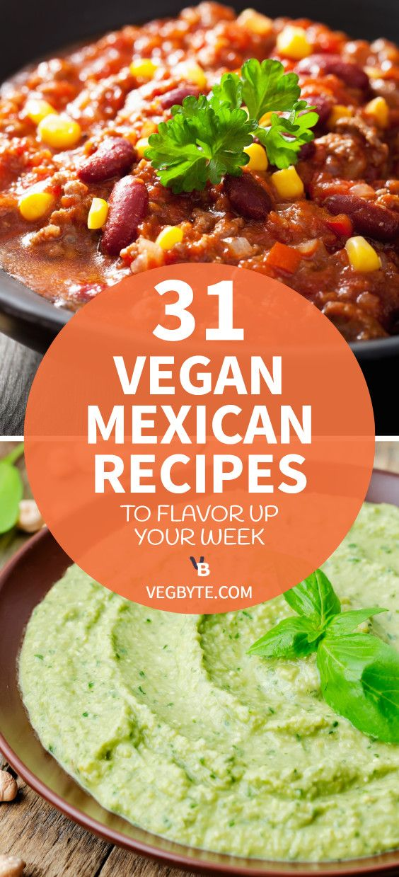 Photo of 31 Vegan Mexican Recipes to Flavor up Your Week