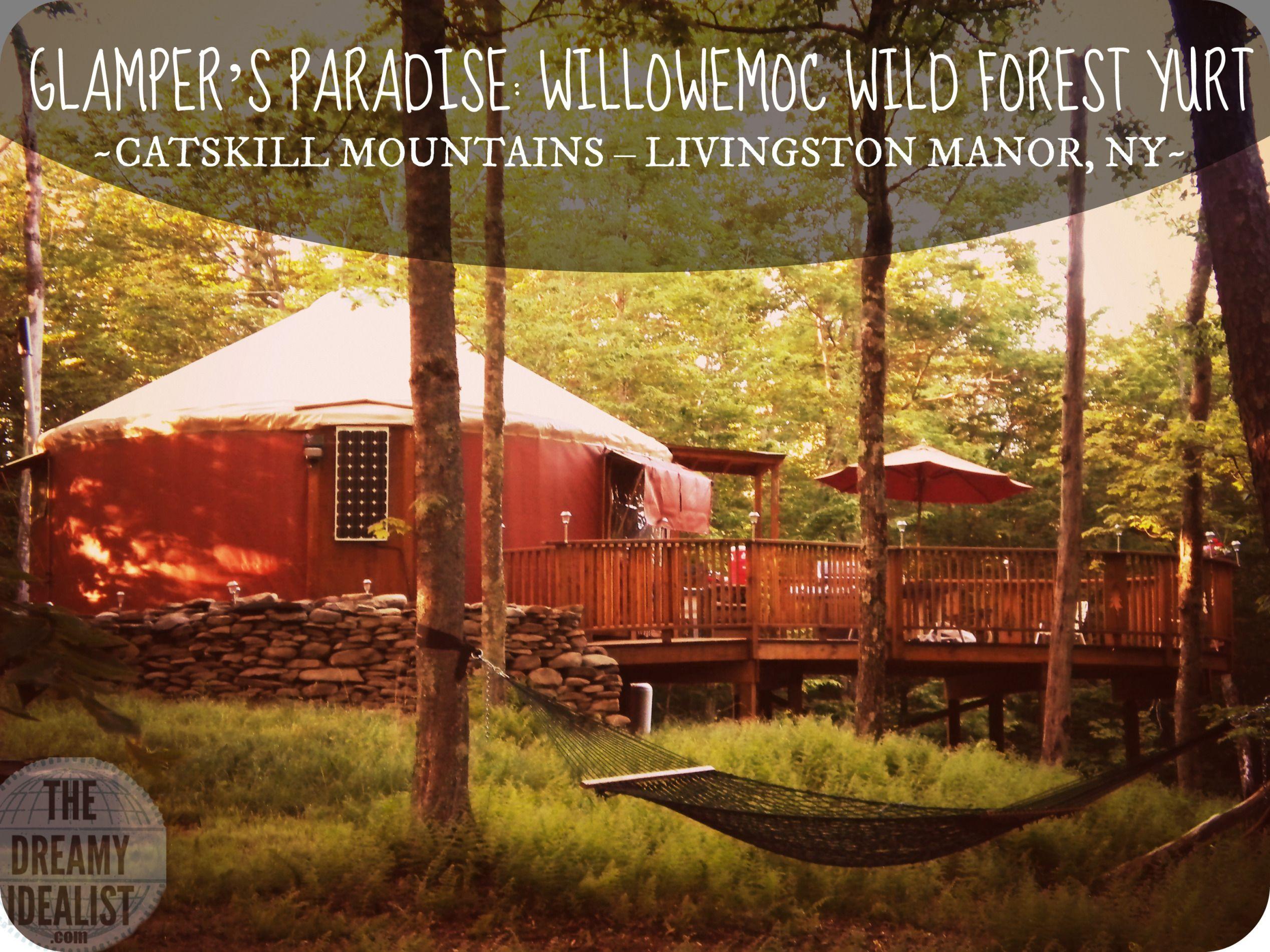 WILLOWEMOC WILD FOREST YURT - LIVINGSTON MANOR, NY