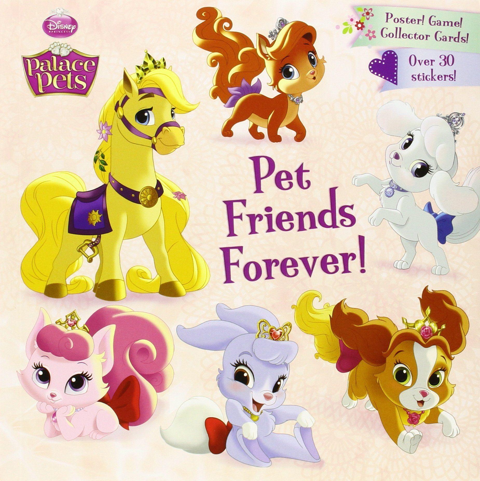 Pet Friends Forever! (Disney Princess Palace Pets