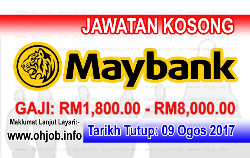 Jawatan Kosong Malayan Banking Berhad Maybank 09 Ogos 2017