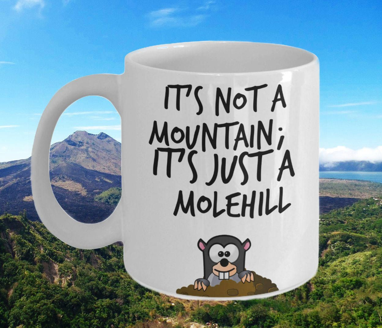 Mole Mug -It's not a Mountain- Cartoon Style - Double-Sided Print by