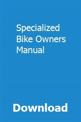 download specialized bike owners manual pdf specialized bike owners rh pinterest com Specialized Bikes Logo Specialized Bikes Logo