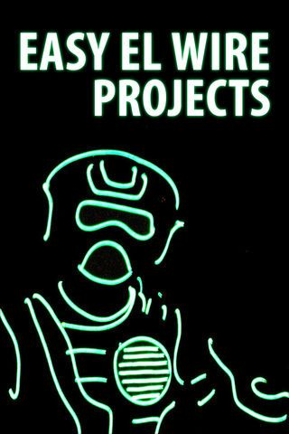 ebook on electroluminescent wire (EL wire) projects | Stuff to Buy ...