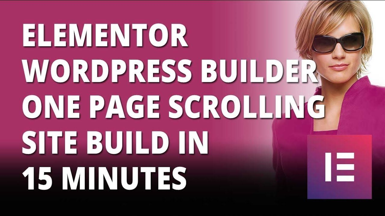 Elementor Wordpress Builder One Page Scrolling Site In 15 Minutes