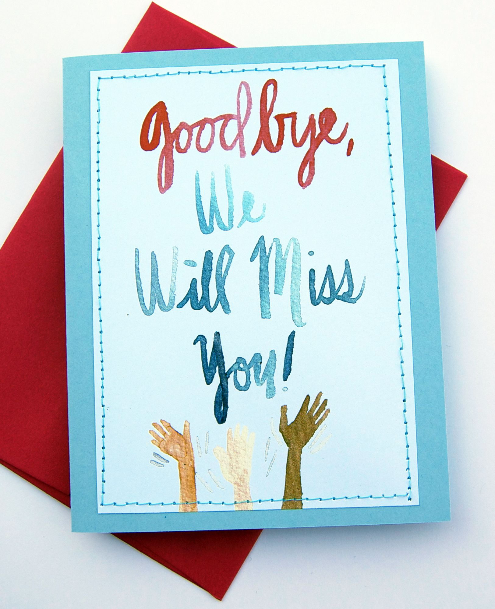 Sad I Miss You Quotes For Friends: Handmade Card Design Blog. We Will Miss You Cards