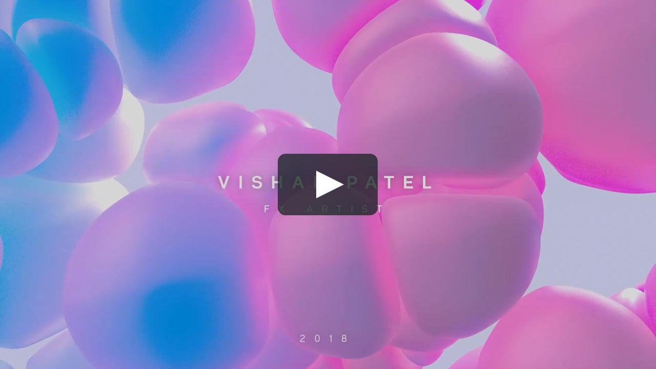 DEMO REEL - FX ARTIST 001 - VISHAL PATEL by Lost Boys   School of