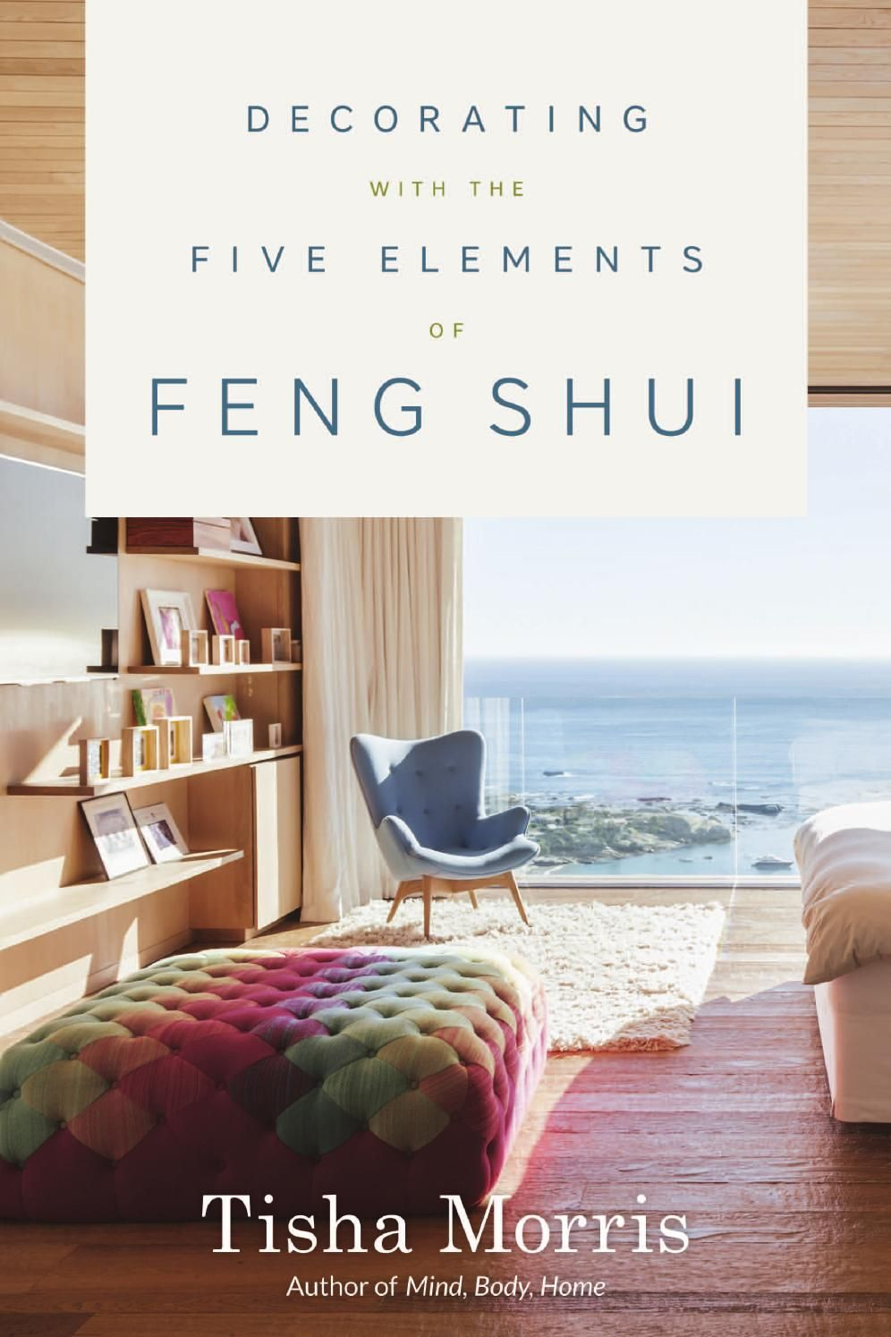 Cool Decorating With The Five Elements Of Feng Shui By Tisha Interior Design Ideas Gentotthenellocom