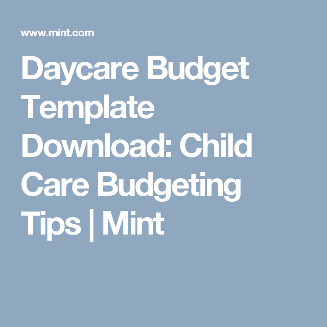 Daycare Budget Template Download Child Care Budgeting Tips Mint