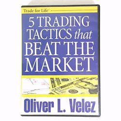 5 Trading Tactics That Beat The Market Dvd Oliver Velez Online