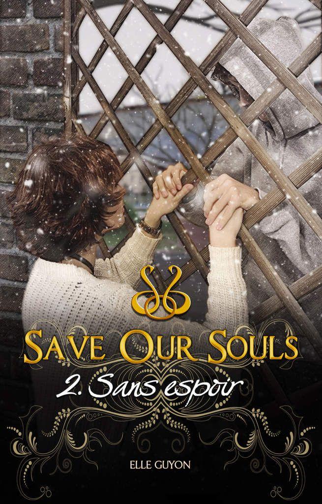 Sans espoir tome 2 trilogie Save our souls de Elle
