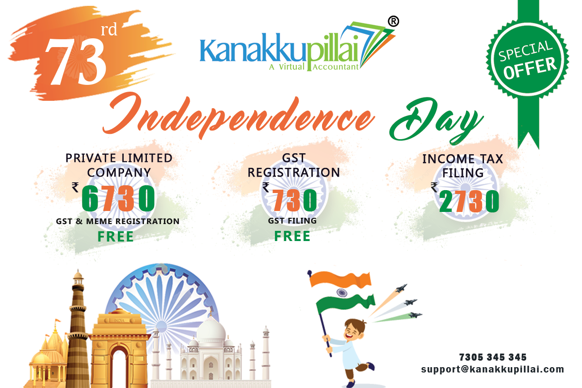This 73rd Independence Day Kanakkupillai Launches Exciting Offers With A Suite Of Business Administrati Independence Day Legal Services Business Administration