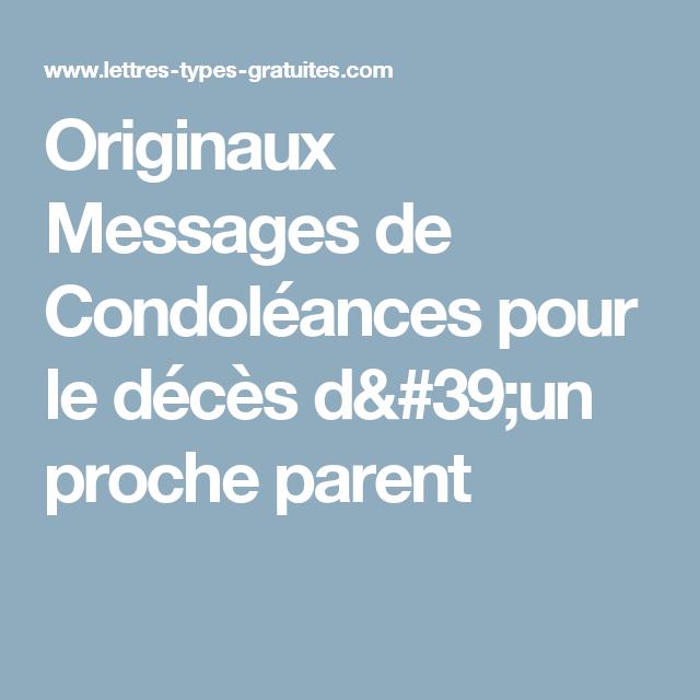 Originaux Messages De Condoleances Pour Le Deces D Un Proche Parent