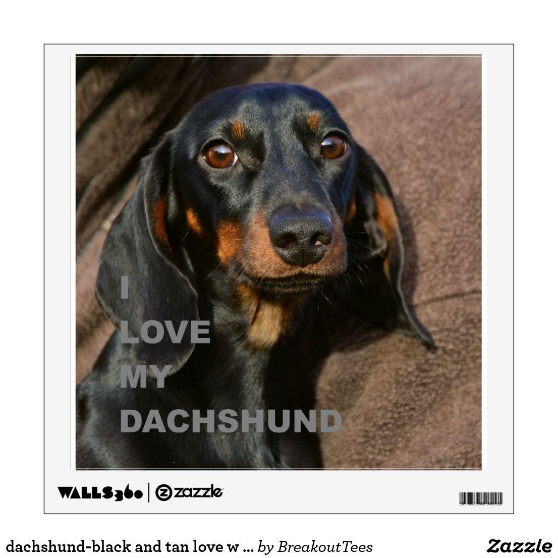 Dachshund Black And Tan Love W Pic Wall Sticker Zazzle Com With