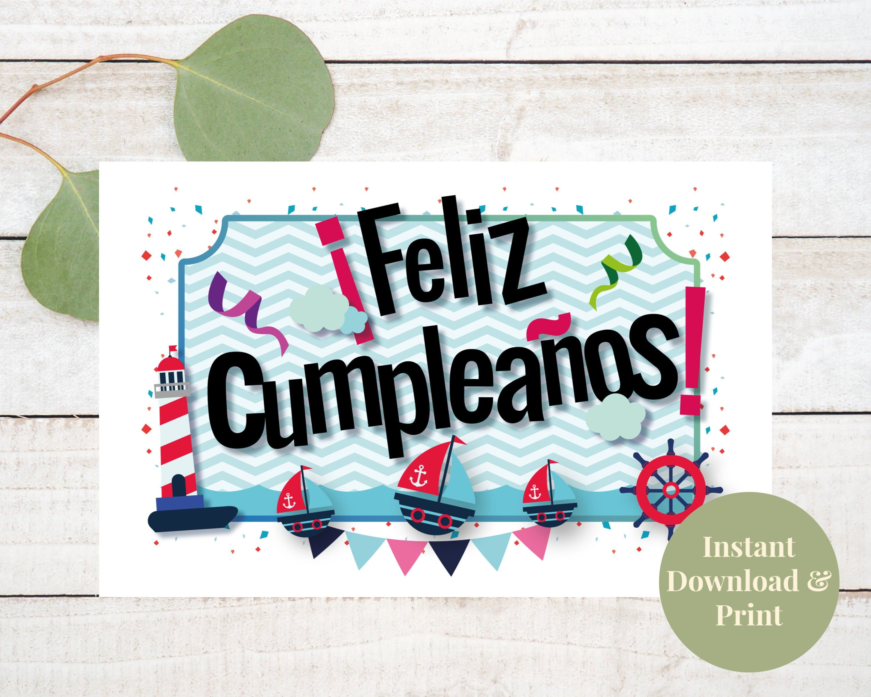 Feliz Cumpleanos Tarjeta Tarjeta De Cumpleanos Spanish Birthday Card For Boys Birthday Card Printable Beautiful Birthday Cards Spanish Birthday Cards