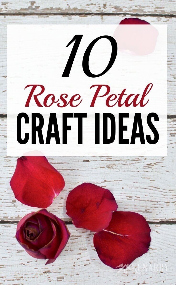 Rose Petal Crafts: 10 Ideas to Create Keepsakes and Gifts | Kenarry ...