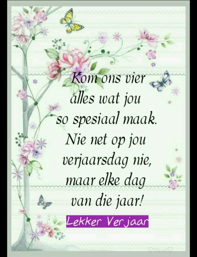 Pin by hettie on birthdays and other wishes pinterest birthdays birthday qoutes happy birthday pics birthday greetings birthday wishes birthday cards banting afrikaans pretty flowers birthdays m4hsunfo Images