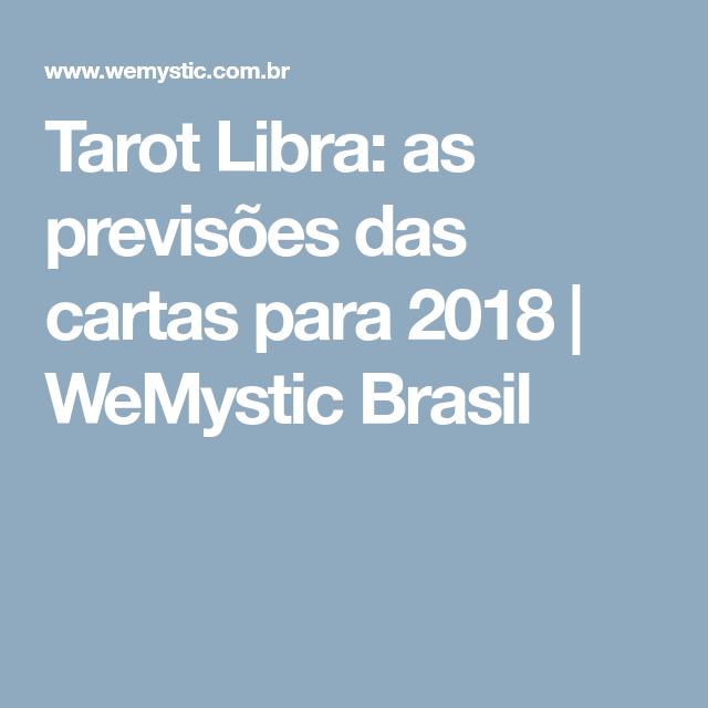 Tarot Libra: as previsões das cartas para 2018 | WeMystic Brasil