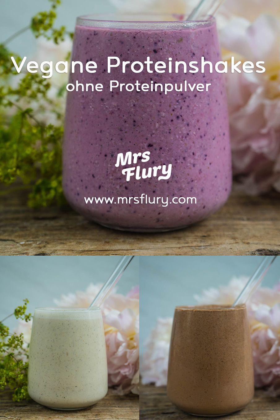 3 Vegane Protein Shakes ohne Proteinpulver - Mrs Flury - Gesund essen und leben
