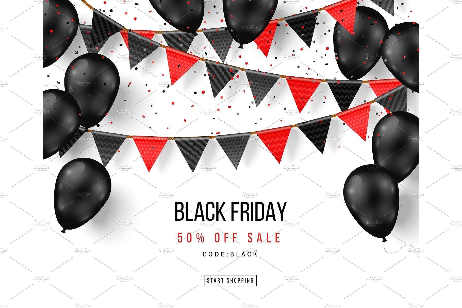 Black Friday Balloons And Garlands Black Friday Banner Black Friday Sale Poster Black Friday Art