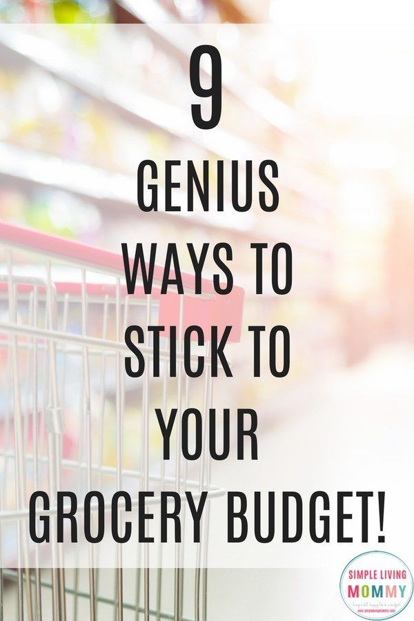 9 Ways To Make (and stick to) A Killer Grocery Budget Pinterest