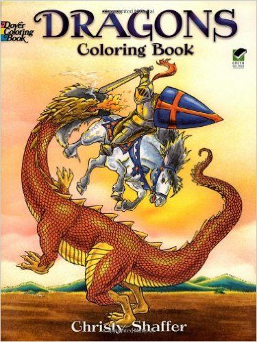 Dragons Coloring Book (Dover Coloring Books): Christy Shaffer: 9780486420578: Amazon.com: Books