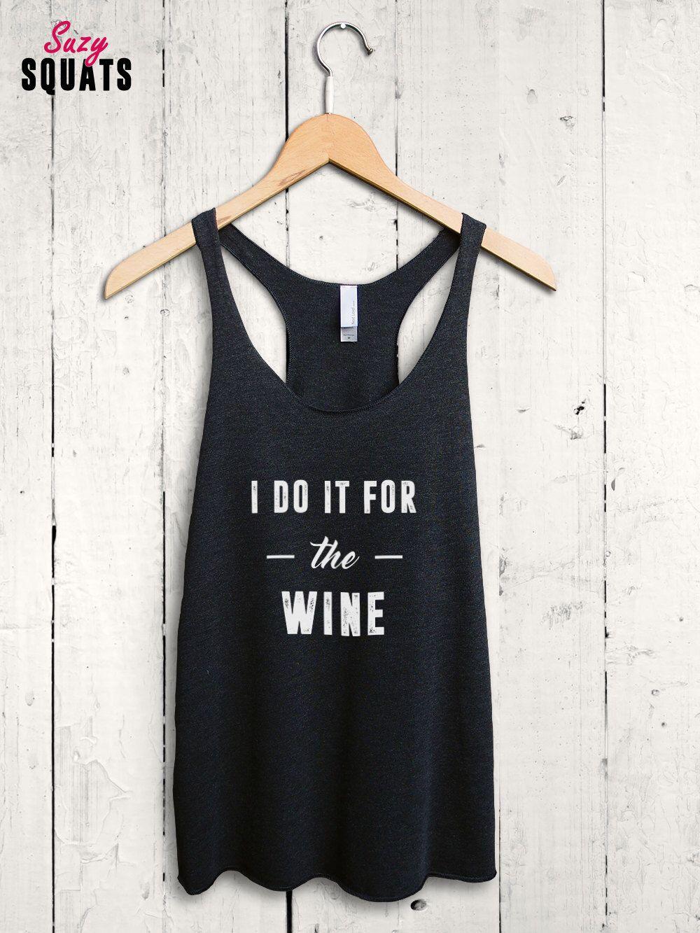 1d734f2a89e8b Funny Wine Shirt - wine workout top
