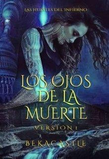 Los Ojos De La Muerte Versión 1 Bekacastle Leer Libros Online En Litnet Libros Romanticos Juveniles Pdf Libros De Suspenso Libros Fantásticos
