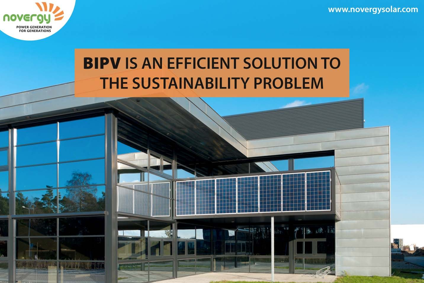 Bipv Is An Efficient Solution To The Sustainability Problem Novergy Solar Building Cladding Acoustic Insulation Green Building Certification