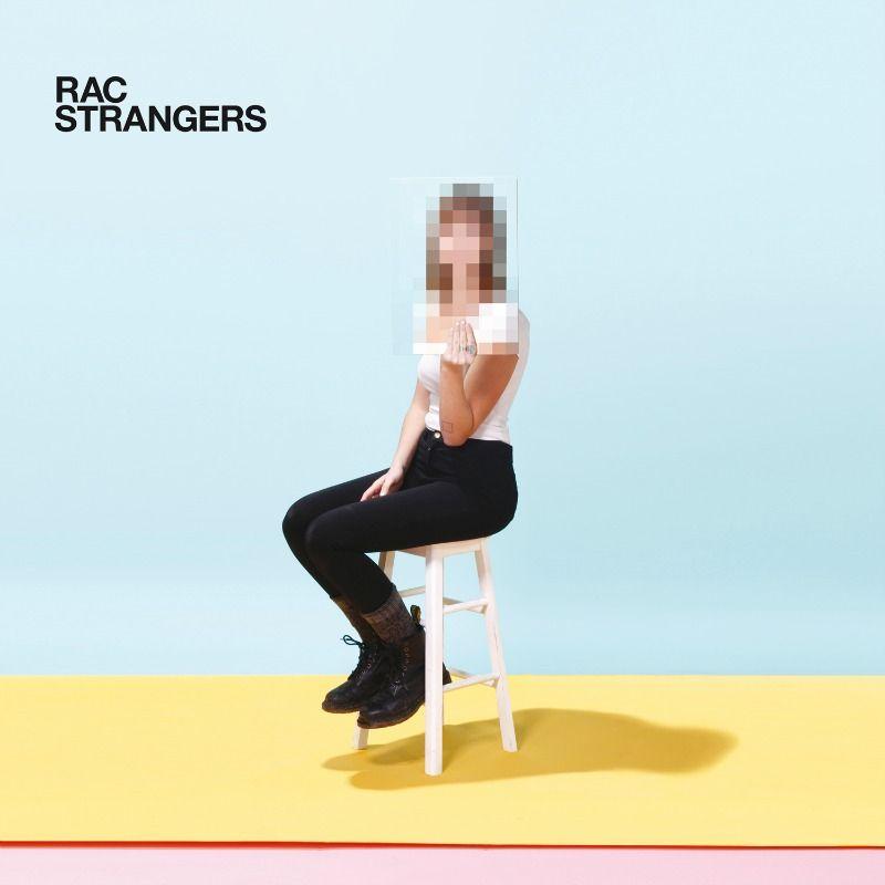Listen To This! Album Review: RAC - Strangers