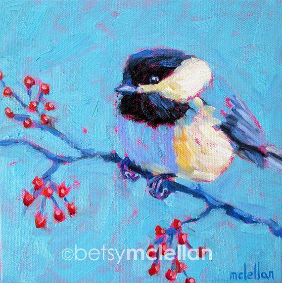 Chickadee Original Painting by betsymclellanstudio