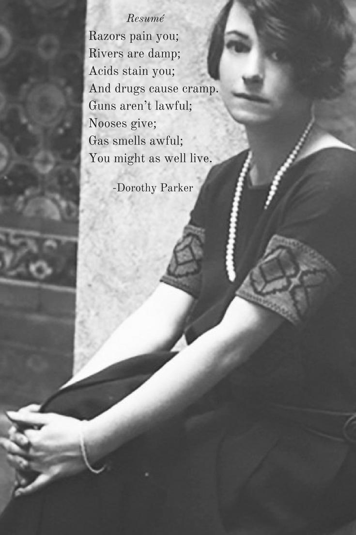 Dorothy Parker Poem Resume. featured poem resumé by dorothy parker ...