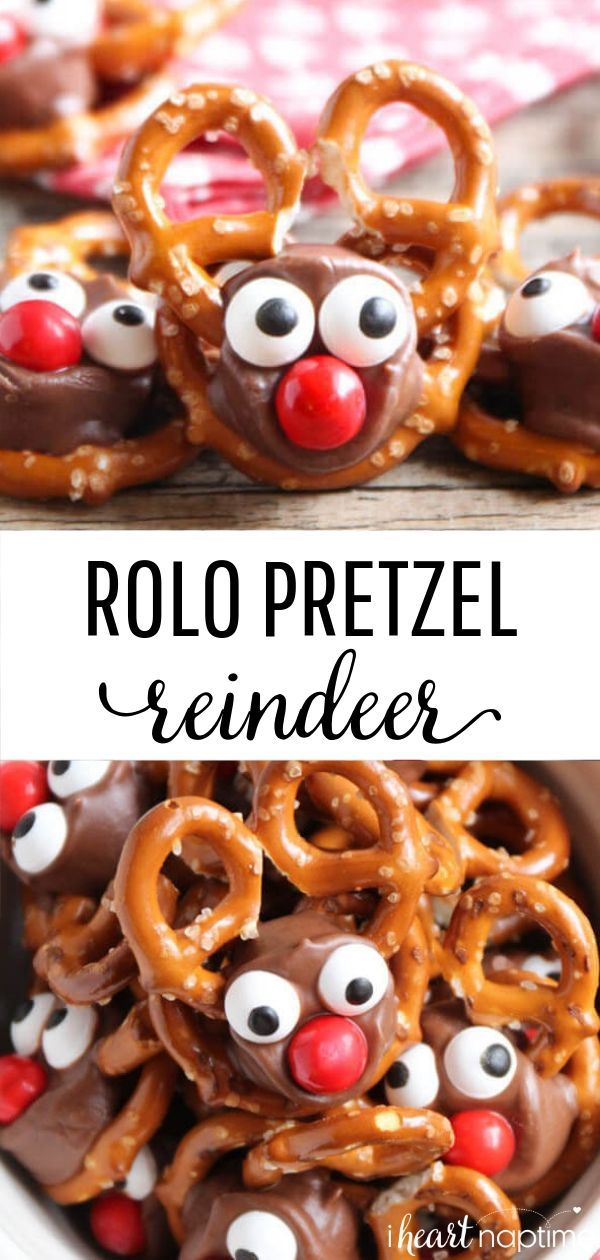 Rolo Pretzel Reindeer I Heart Nap Time Recipe Rolo Pretzels Christmas Cookies Easy Xmas Treats