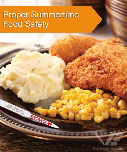 Food Safety Tips Proper Summertime Food Safety Keep It Safe Food