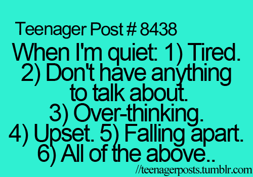 Pin By Cami Nicole On Humor Pinterest Teenager Posts Teen Best Teen Life Quotes