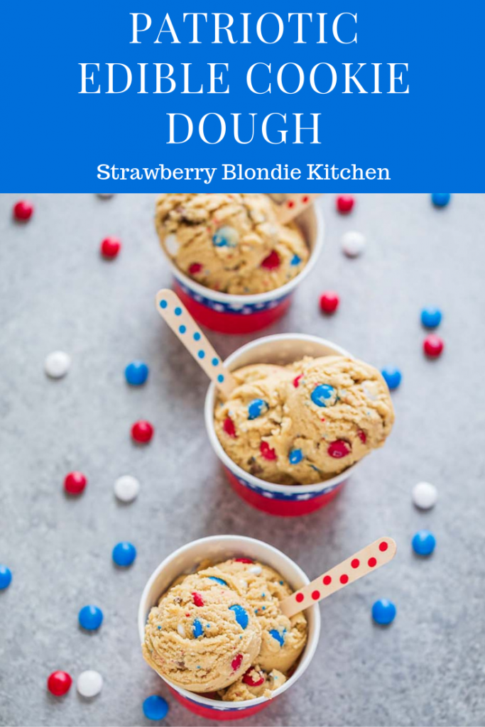 Patriotic Edible Cookie Dough Is Made Without Eggs So It S Safe To Eat Delicious And A Festive Way To Enjoy De Edible Cookies Cookie Dough Edible Cookie Dough