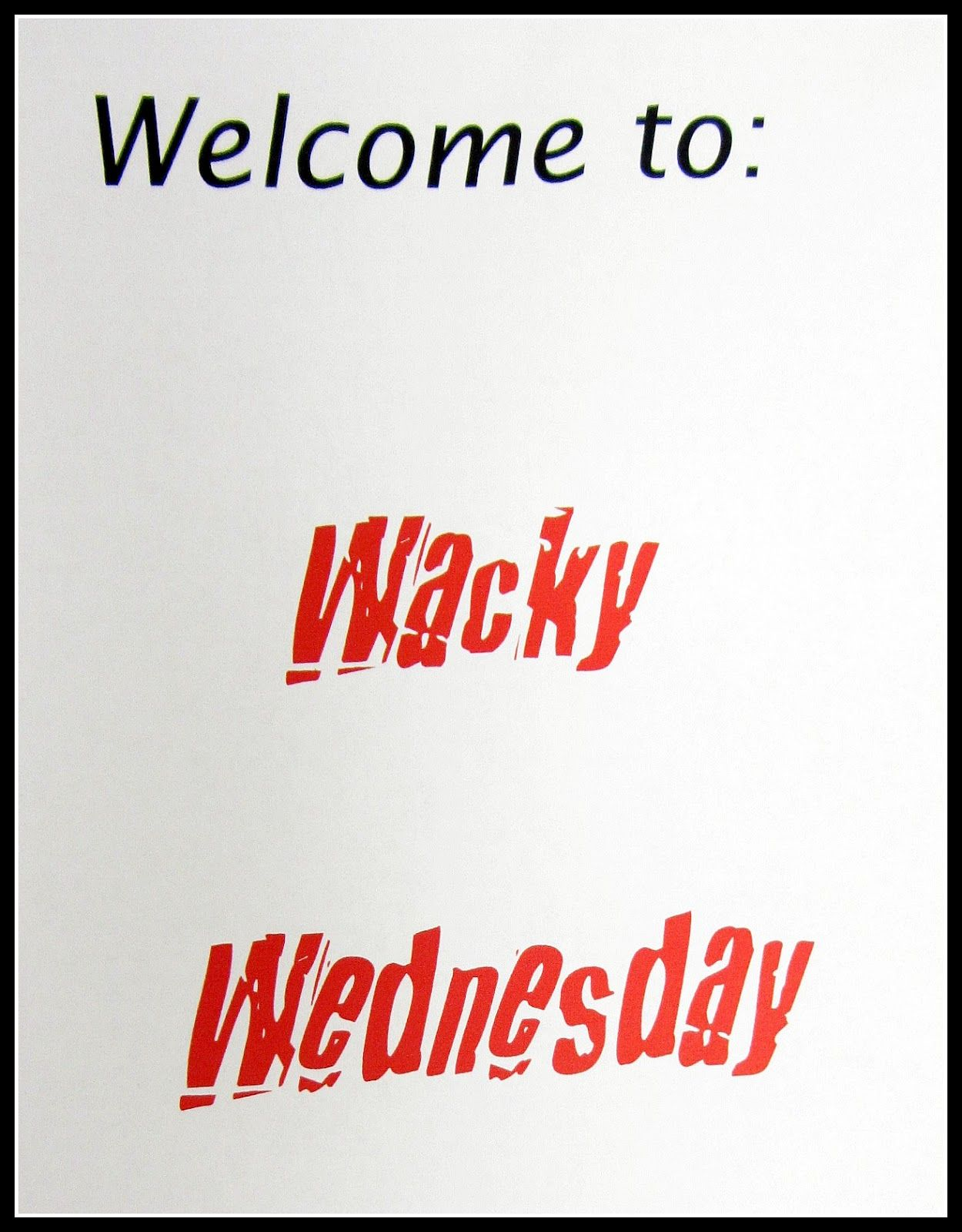 Teaching 2 And 3 Year Olds Wacky Wednesday