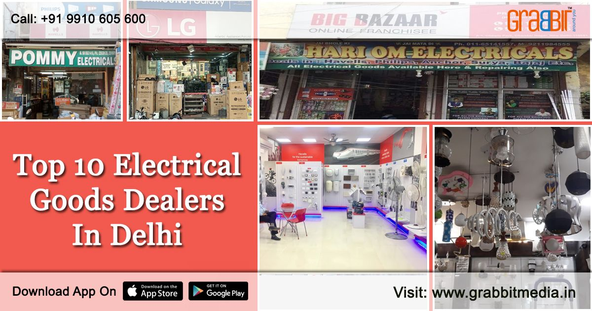 Are You Looking For Best Electrical Goods Dealers In Delhi Electricity Electrical Stores Electrical Shop
