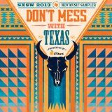 Free MP3 Songs and Albums - ALTERNATIVE ROCK - Album - FREE - Dont Mess With Texas: Sxsw 2013 New Music Sampler