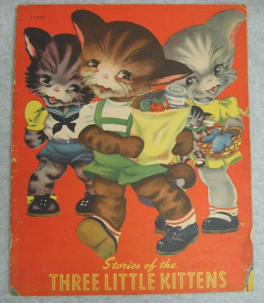 1942 Samuel Lowe Co Three Little Kittens Childs Storybook L 1005 Margot Voigt Little Kittens Animal Books Kittens