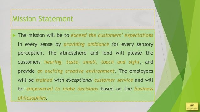 Mission Statement The Mission Will Be To Exceed The Customers
