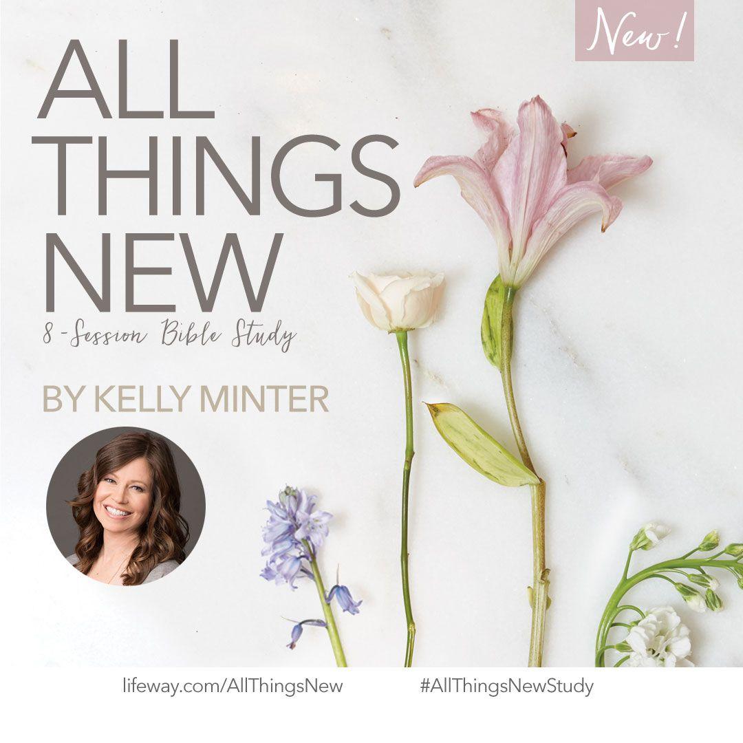 A great new Bible study by a great Bible teacher!  #AllThingsNewStudy