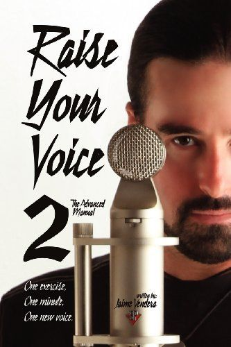 Raise Your Voice 2: The Advanced Manual by Jaime Vendera, http://www.amazon.com/dp/1936307294/ref=cm_sw_r_pi_dp_iwz8qb1BW6XBE