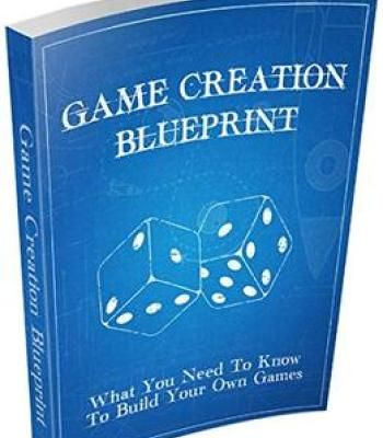Game creation blueprint what you need to know to build your own game creation blueprint what you need to know to build your own games pdf malvernweather Images