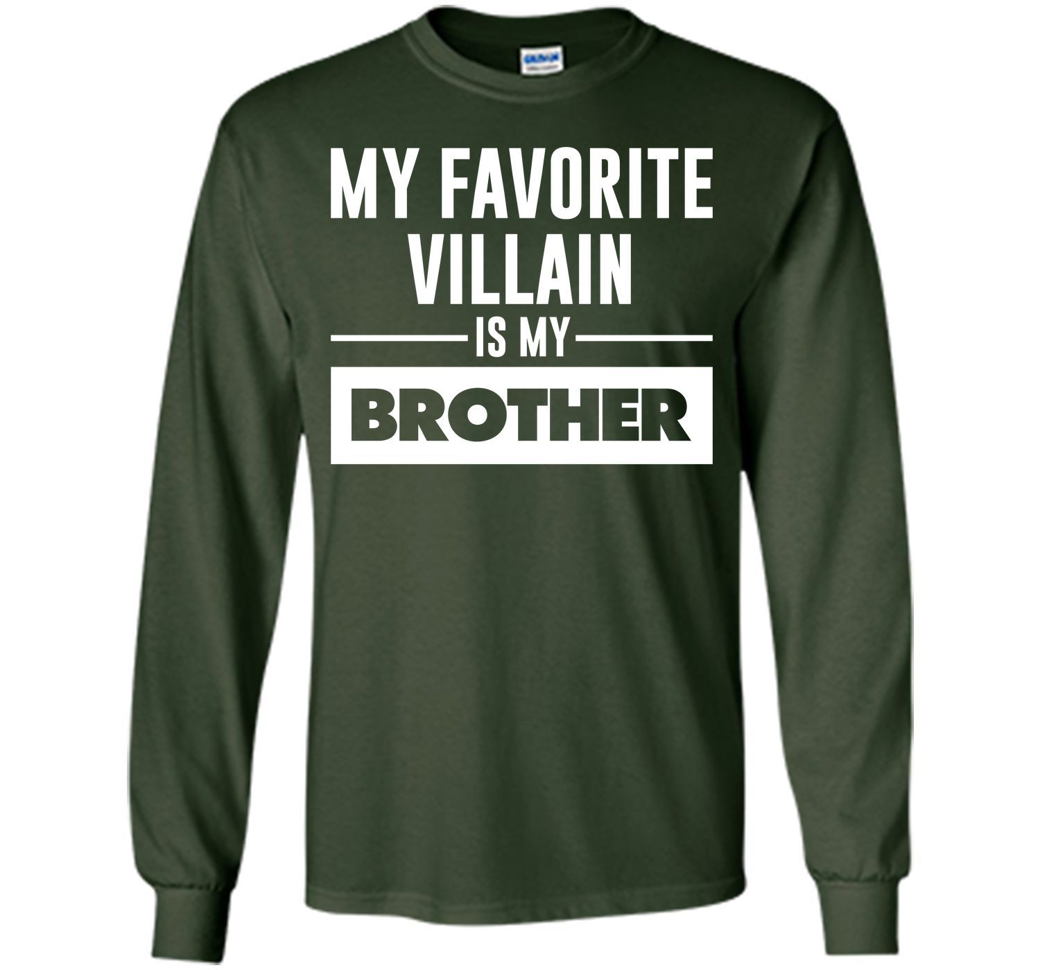 My Favorite Villain is My Brother Funny Graphic T-shirt T-Shirt