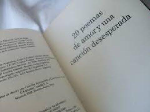(48) PABLO NERUDA. 20 POEMAS DE AMOR Y UNA CANCIÓN DESESPERADA - YouTube