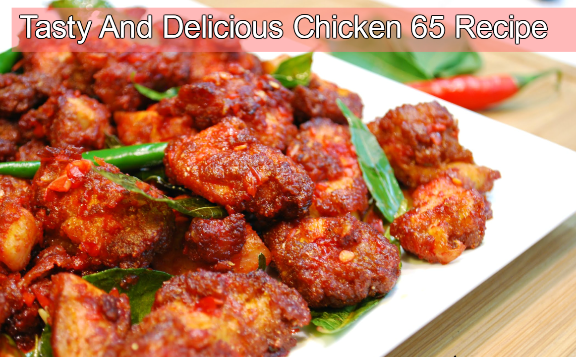 Chicken 65 Recipe In Hindi Great Chicken Recipes Grilled Chicken Recipes Best Chicken Recipes