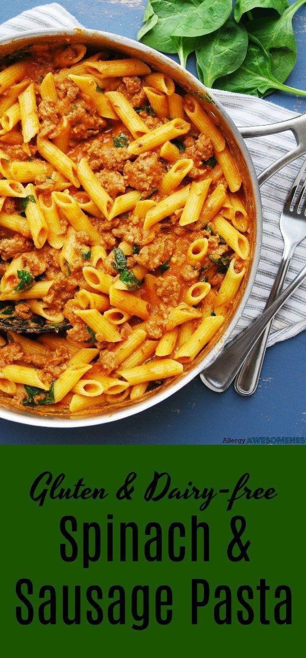 Gluten and Dairy-free Spinach & Sausage Pasta
